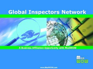 MedWOW's Global Inspectors Network