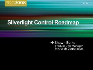 Silverlight Control Roadmap