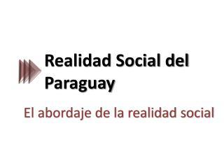 Realidad Social del Paraguay