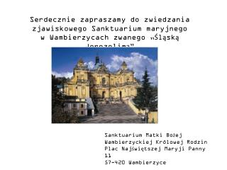 Serdecznie zapraszamy do zwiedzania zjawiskowego Sanktuarium maryjnego