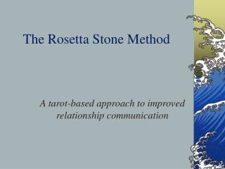 The Rosetta Stone Method