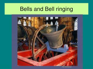 Bells and Bell ringing