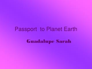 Passport  to Planet Earth