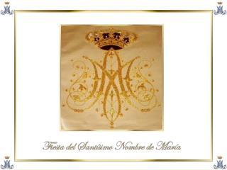 El 12 de septiembre es el Día de la Fiesta del Santísimo Nombre de María