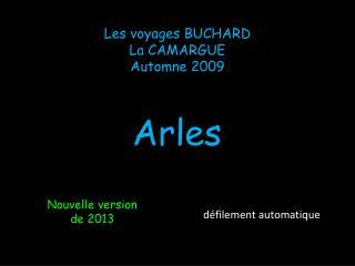 Les voyages BUCHARD La CAMARGUE Automne 2009