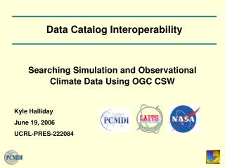 Searching Simulation and Observational Climate Data Using OGC CSW