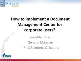 How to implement a Document Management Center for corporate users?