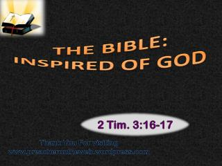 THE BIBLE: INSPIRED OF GOD