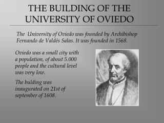 THE BUILDING OF THE UNIVERSITY OF OVIEDO