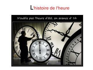 L 'histoire de l'heure