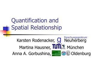 Quantification and  Spatial Relationship