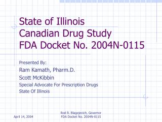 State of Illinois Canadian Drug Study FDA Docket No. 2004N-0115