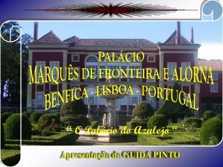 PALÁCIO MARQUÊS DE FRONTEIRA E ALORNA BENFICA - LISBOA - PORTUGAL