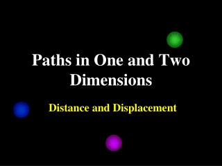 Paths in One and Two Dimensions
