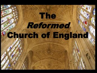 The  Reformed Church of England