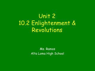 Unit 2 10.2 Enlightenment & Revolutions