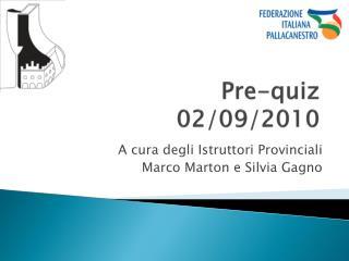 Pre-quiz 02/09/2010