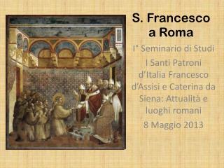 S. Francesco a Roma