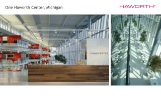 One Haworth Center, Michigan
