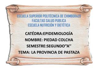 ESCUELA SUPERIOR POLITÉCNICA DE CHIMBORAZO FACULTAD SALUD PUBLICA ESCUELA NUTRICIÓN Y DIETÉTICA