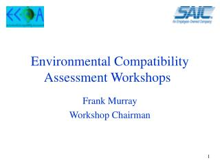 Environmental Compatibility Assessment Workshops