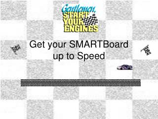 Get your SMARTBoard up to Speed