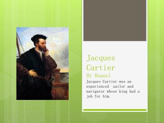 Jacques Cartier By Raquel