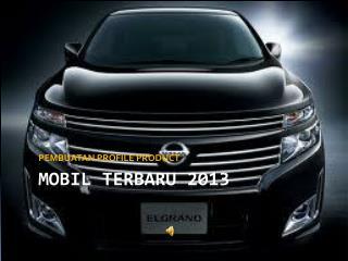 MOBIL terbaru  2013