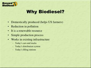 Why Biodiesel