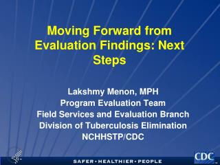 Moving Forward from Evaluation Findings: Next Steps