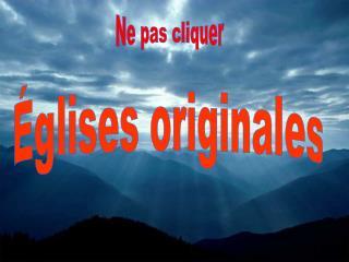 �glises originales