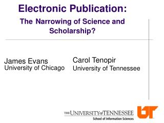 Electronic Publication:  The Narrowing of Science and Scholarship?