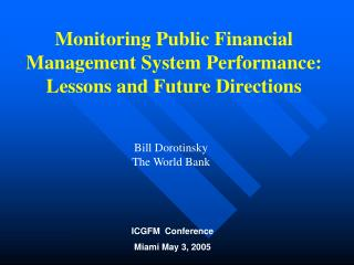 Monitoring Public Financial Management System Performance: Lessons and Future Directions