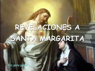 REVELACIONES A SANTA MARGARITA