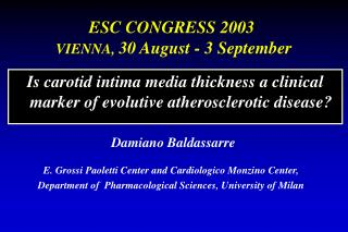 Is carotid intima media thickness a clinical marker of evolutive atherosclerotic disease?