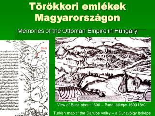 Törökkori emlékek Magyarországon