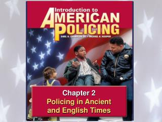 Chapter 2 Policing in Ancient and English Times