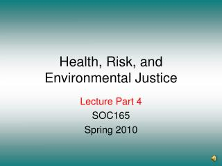 Health, Risk, and Environmental Justice