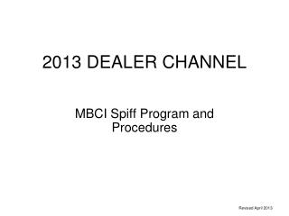 2013 DEALER CHANNEL