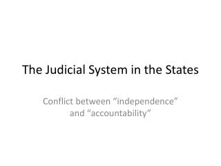 The Judicial System in the States