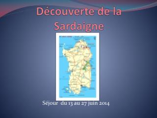 Découverte de la Sardaigne