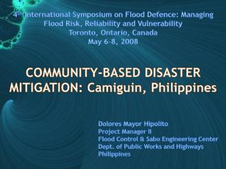 COMMUNITY-BASED DISASTER MITIGATION:  Camiguin , Philippines