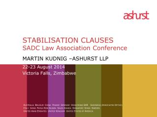 STABILISATION CLAUSES SADC Law Association  Conference
