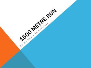 1500 metre  run