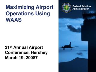 Maximizing Airport Operations Using WAAS