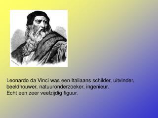 Leonardo da Vinci bedacht rond 1480 een lichtgewicht brug voor het leger.