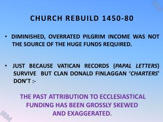 CHURCH REBUILD 1450-80