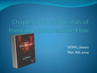Chapter 3: Fundamentals of Inviscid, Incompressible Flow