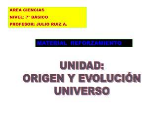 AREA CIENCIAS NIVEL: 7° BÁSICO PROFESOR: JULIO RUIZ A.