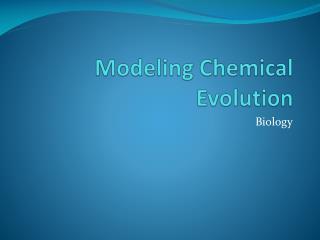 Modeling Chemical Evolution